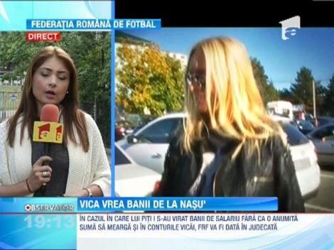 Vica Blochina il cauta de bani pe Piturca... la Federatia Romana de Fotbal