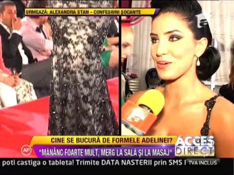 """Adelina Pestritu: """"Mananc foarte mult, merg la sala si la masaj"""""""