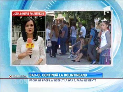 Bac-ul continua fara incidente la Liceul Dimitrie Bolintineanu