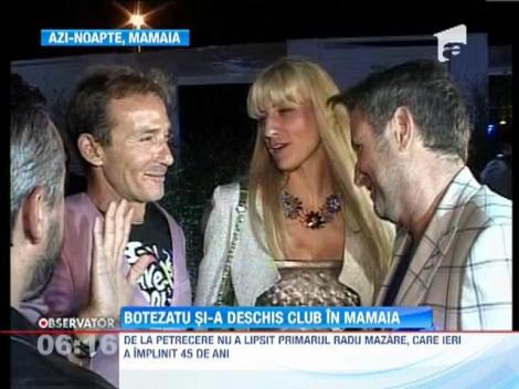 Catalin Botezatu si-a deschis club in Mamaia, iar Mazare s-a aniversat in noua locatie de distractie