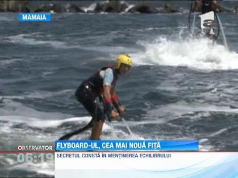 Flyboard-ul, cea mai noua fita de pe litoral