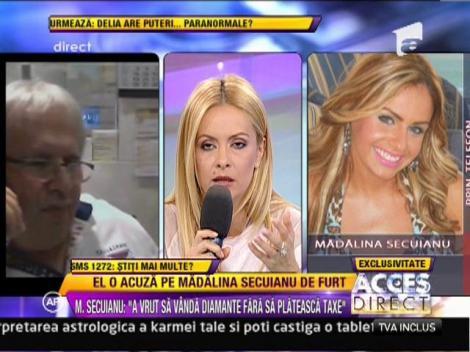 """Madalina Secuianu, despre acuzele de furt: """"Acele bijuterii le-am primit cadou"""""""