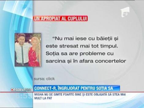 Misha, sotia lui Connect-R, are probleme cu sarcina