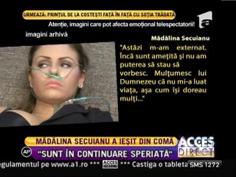 Madalina Secuianu a iesit din coma, dar este in continuare speriata