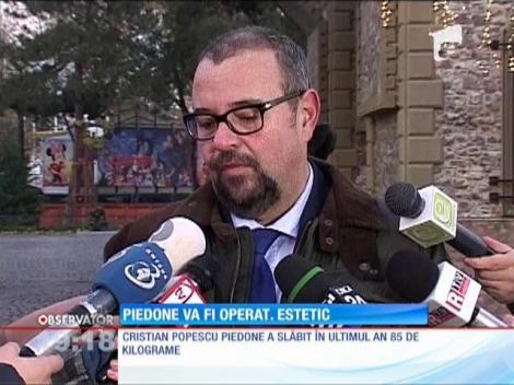 Primarul Piedone se pregăteşte de o operaţie estetică