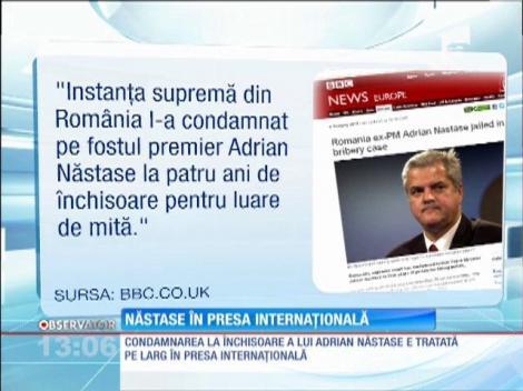 Condamnarea lui Adrian Năstase, în presa internaţională