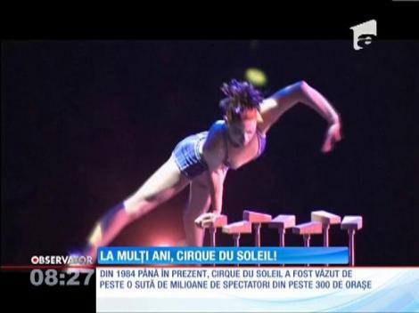 Marele circ Cirque du Soleil a împlinit 30 de ani
