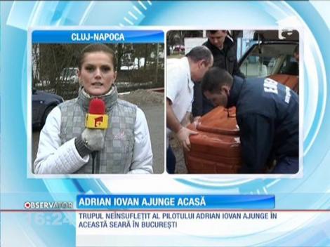 Trupul neînsufleţit al pilotului Adrian Iovan va fi adus la Bucureşti