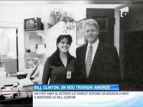 Bill Clinton, într-un nou triunghi amoros