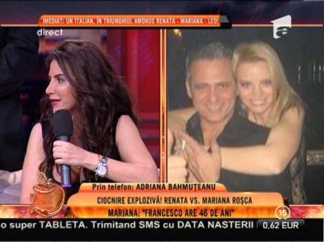 "Mariana Roşca: ""Francesco o voia pe Renata"""