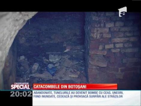 Special! Catacombele din Botoşani