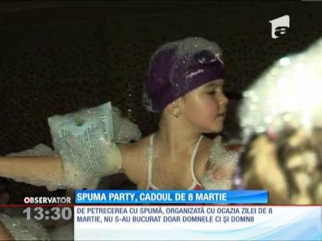 Spumă party, cadoul de 8 Martie