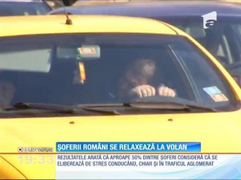 Şoferii români se relaxează la volan