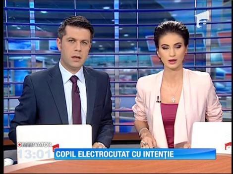 Copil electrocutat cu intenţie în Botoşani