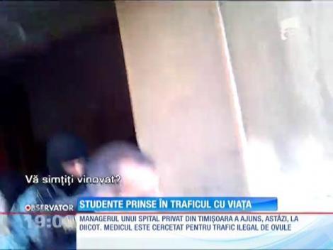 Mai multe studente au fost racolate pentru recoltare de ovule de medicii unui spital privat din Timisoara