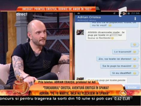 """Adrian Ceaușu, prietenul lui Cristea: """"Adi a stat patru zile la mine, în Spania!"""""""