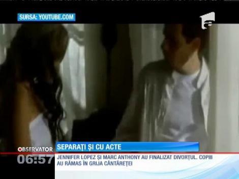 Marc Anthony şi Jennifer Lopez, divorţaţi şi în acte