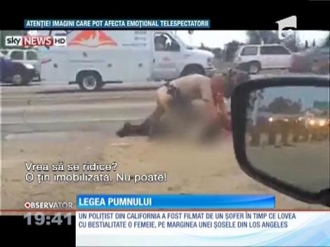 Un polițist a lovit cu bestialitate o femeie pe o şosea din Los Angeles