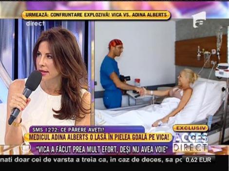 """Medicul Adina Alberts: """"Vica nu a avut nicio vânătaie sau sângerare"""""""