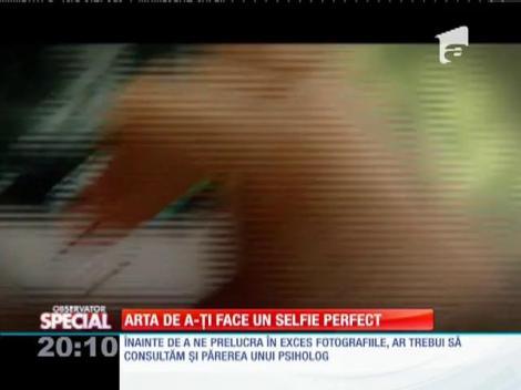 Special! Arta de a-ți face un selfie perfect