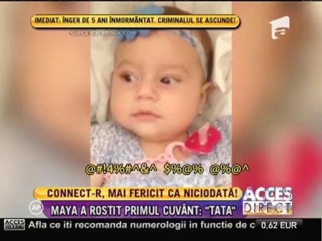 Emoții mari pentru Connect-R! Fiica lui, Maya, a rostit primul cuvânt