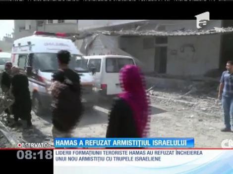 Gruparea Hamas a refuzat armistițiul Israelului