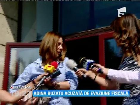 Adina Buzatu acuzată de evaziune fiscală