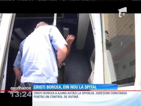 Cristi Borcea, din nou la spital