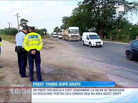Un preot din Vaslui a fost condamnat la închisoare
