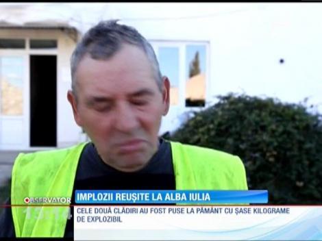 Implozii reuşite la Alba Iulia