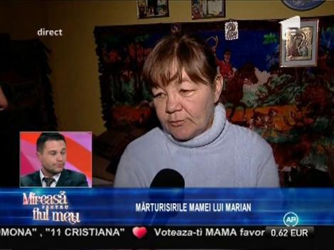 Mărturisirile mamei lui Marian