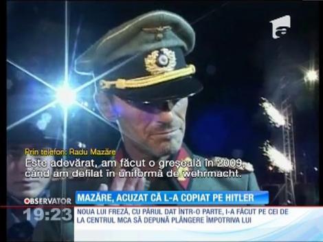 Radu Mazăre, acuzat că l-a copiat pe Hitler!