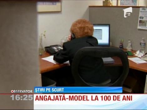 Angajată-model la 100 de ani