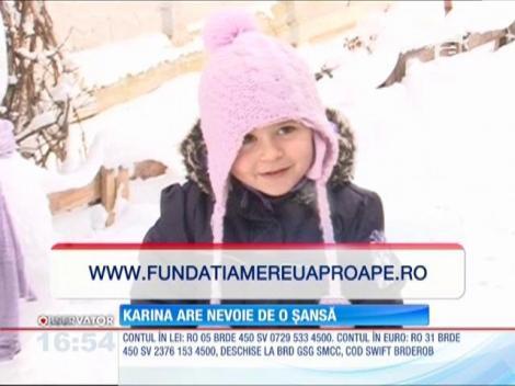 Vreau să ajut! Karina are nevoie de o șansă
