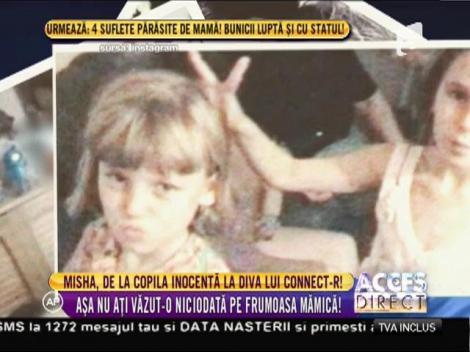 Misha, de la copila inocenta la diva lui Connect-R! Frumoasa mămică, așa cum nu ați mai văzut-o niciodată!