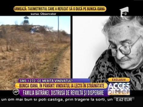 Familia bătrânei care a murit pe un câmp, distrusă de revoltă și disperare