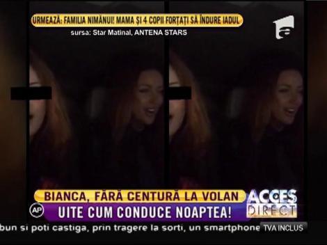 Bianca Drăguşanu, fără centură la volan