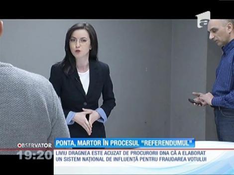 """Victor Ponta, martor în procesul """"Referendumul"""""""