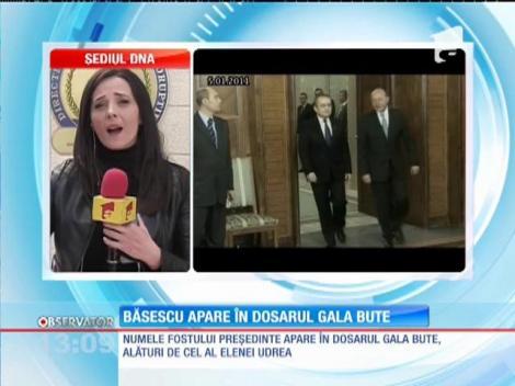 Băsescu apare în dosarul Gala Bute