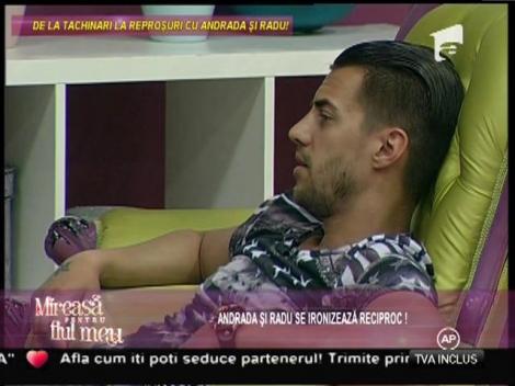 """Andrada, către Radu: """"Găsesc bărbați ca tine pe toate drumurile!"""""""