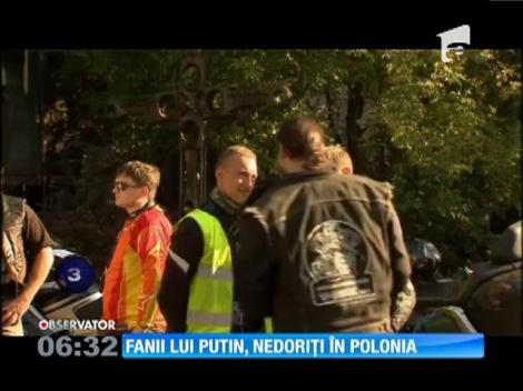 Fanii lui Putin, nedoriți în Polonia
