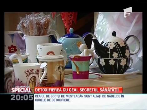 Special! Detoxifierea cu ceai, secretul sănătății