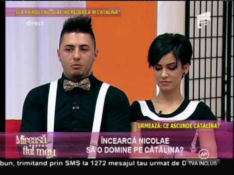 Contre dure între Cătălina și Nicolae din cauza viciilor acesteia!