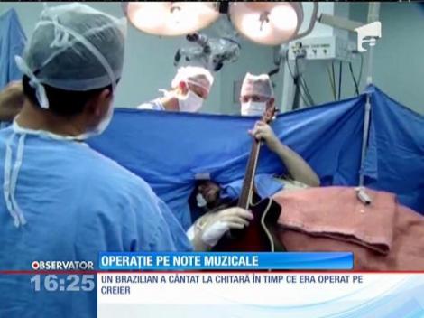 Un brazilian a cântat la chitară în timp ce era operat pe creier