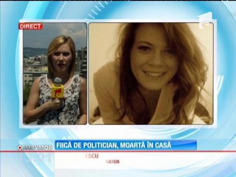 Fiică de politician, moartă în casă