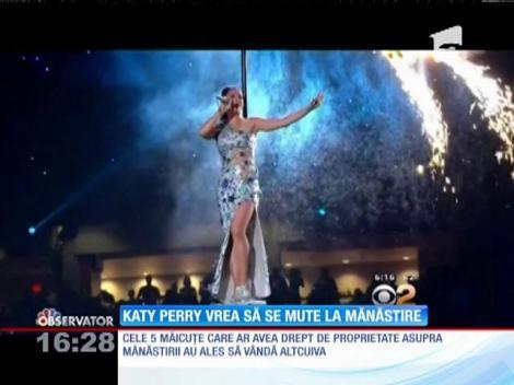 Cântăreața Katy Perry vrea să se mute la mănăstire