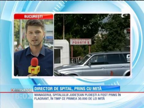 Managerul Spitalului de Urgenţă din Ploieşti a fost reţinut de DNA pentru luare de mită
