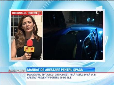 Managerul Spitalului din Ploieşti află astăzi dacă va fi arestat preventiv pentru 30 de zile