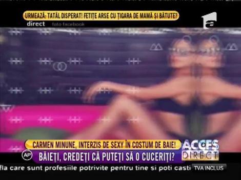 Carmen Minune, interzis de sexy în costum de baie!