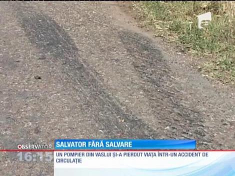 Un pompier din Vaslui şi-a pierdut viaţa într-un accident de circulaţie